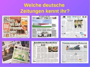 Welche deutsche Zeitungen kennt ihr?