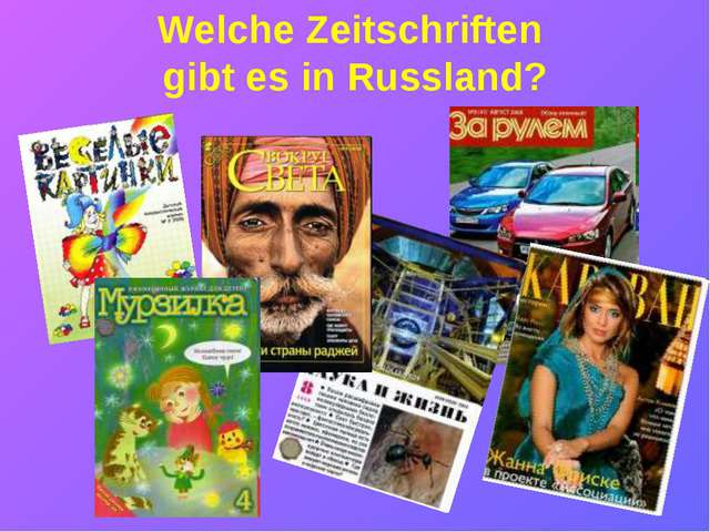 Welche Zeitschriften gibt es in Russland?