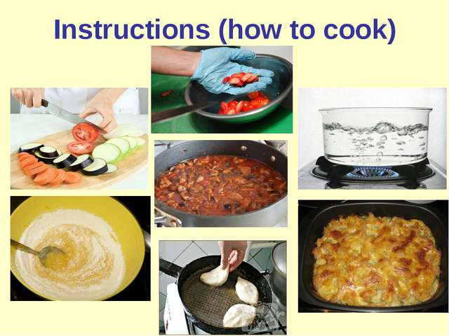 Instructions (how to cook)