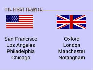 San Francisco Los Angeles Philadelphia Chicago Oxford London Manchester Notti