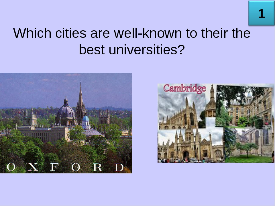 Which cities are well-known to their the best universities?