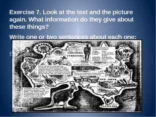Exercise 7. Look at the text and the picture again. What information do they