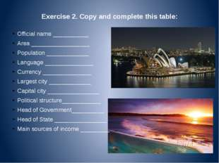 Exercise 2. Copy and complete this table: Official name ___________ Area ____