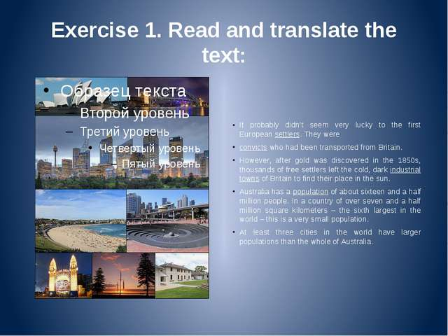 Exercise 1. Read and translate the text: It probably didn't seem very lucky t...