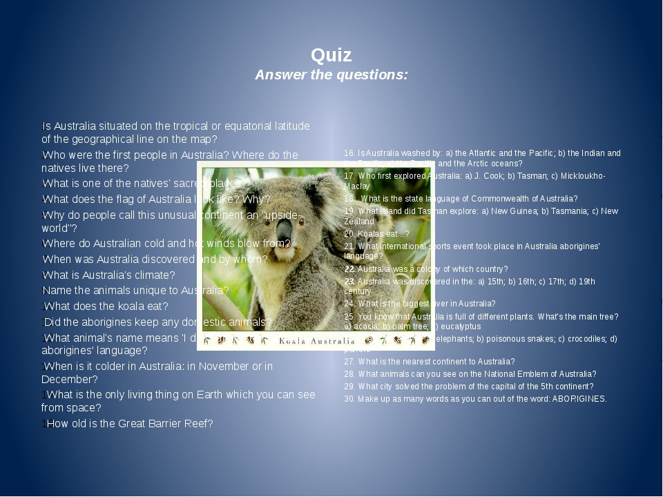 Quiz Answer the questions: Is Australia situated on the tropical or equatori...