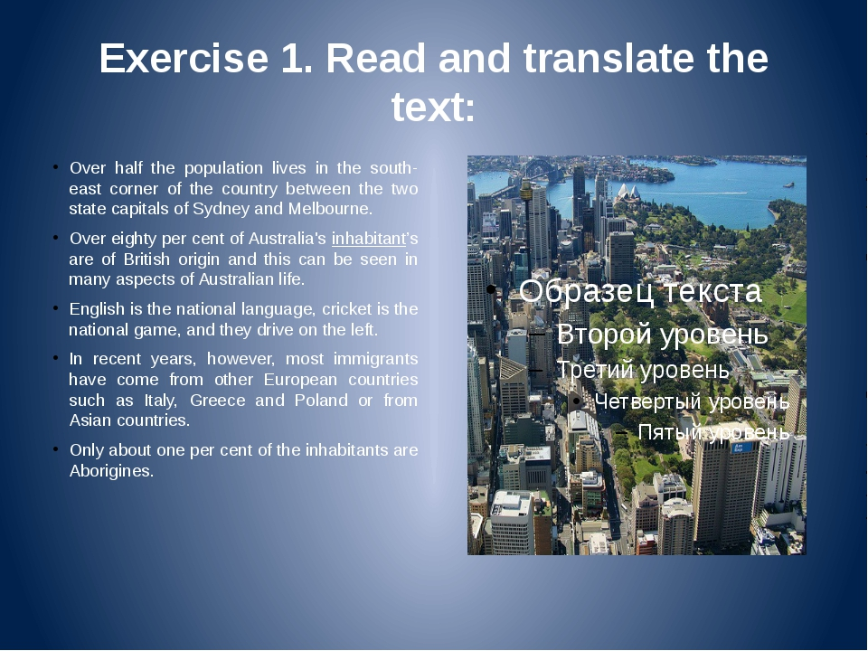 Exercise 1. Read and translate the text: Over half the population lives in th...