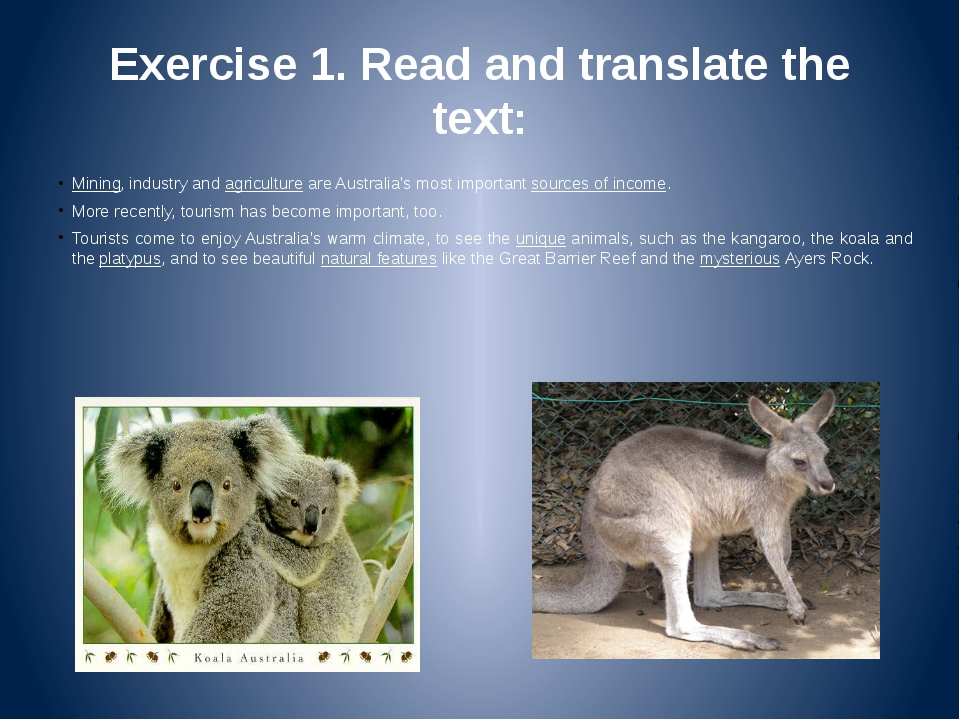 Exercise 1. Read and translate the text: Mining, industry and agriculture are...
