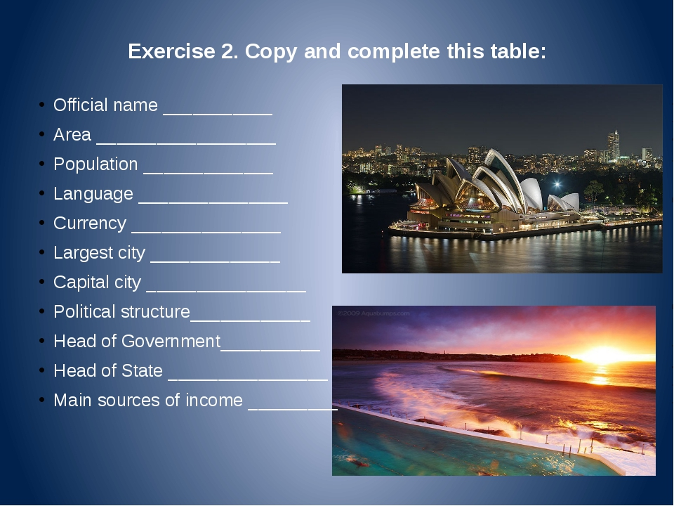 Exercise 2. Copy and complete this table: Official name ___________ Area ____...