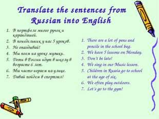 Translate the sentences from Russian into English В портфеле много ручек и ка