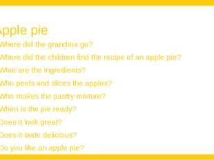 Apple pie Where did the grandma go? Where did the children find the recipe of