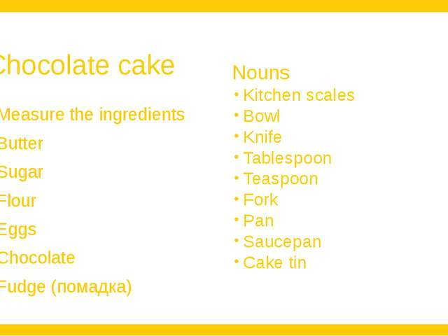 Chocolate cake Measure the ingredients Butter Sugar Flour Eggs Chocolate Fudg...