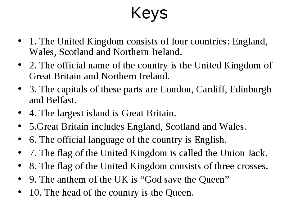 Keys 1. The United Kingdom consists of four countries: England, Wales, Scotla...