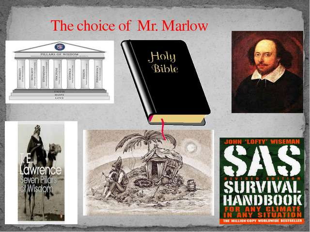 The choice of Mr. Marlow