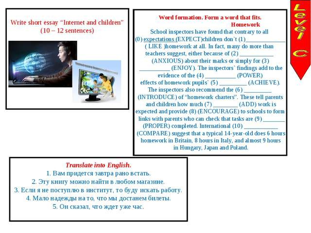 "Write short essay ""Internet and children"" (10 – 12 sentences) Word formation..."