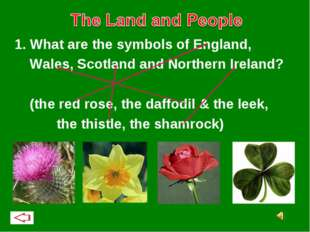 1. What are the symbols of England, Wales, Scotland and Northern Ireland? (t