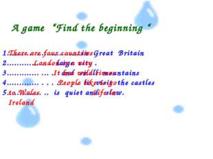 "A game ""Find the beginning "" 1..............................in Great Britain"