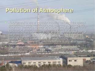 Pollution of Atmosphere Novokuznetsk is one of the major industrial centers o