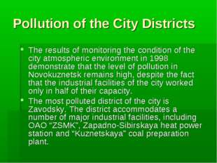 Pollution of the City Districts The results of monitoring the condition of th