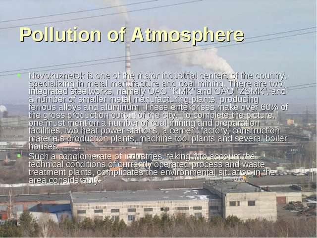 Pollution of Atmosphere Novokuznetsk is one of the major industrial centers o...