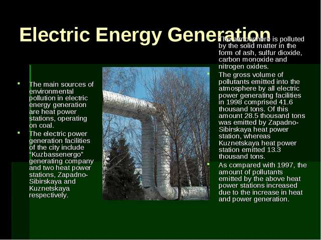 Electric Energy Generation The main sources of environmental pollution in ele...