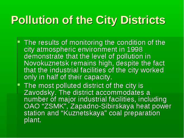 Pollution of the City Districts The results of monitoring the condition of th...