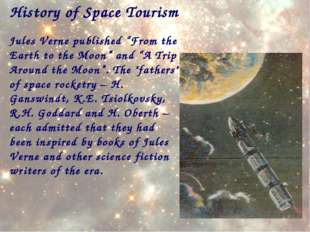 """History of Space Tourism Jules Verne published """"From the Earth to the Moon"""" a"""