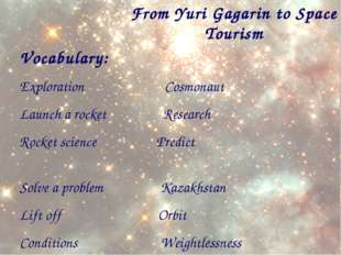 From Yuri Gagarin to Space Tourism Vocabulary: Exploration Cosmonaut Launch a