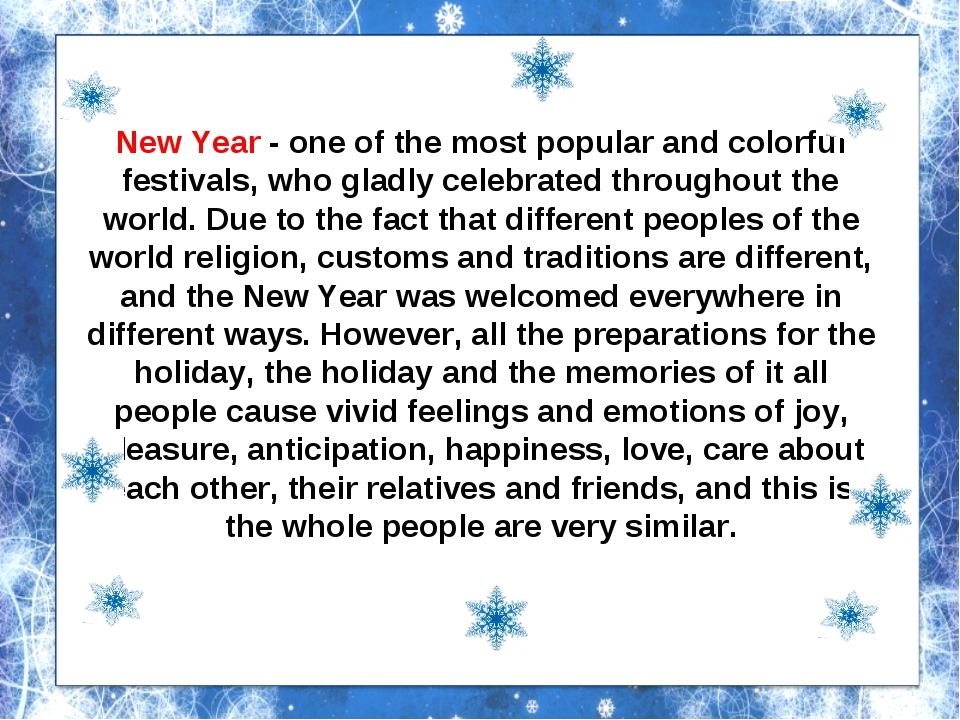 New Year - one of the most popular and colorful festivals, who gladly celebra...