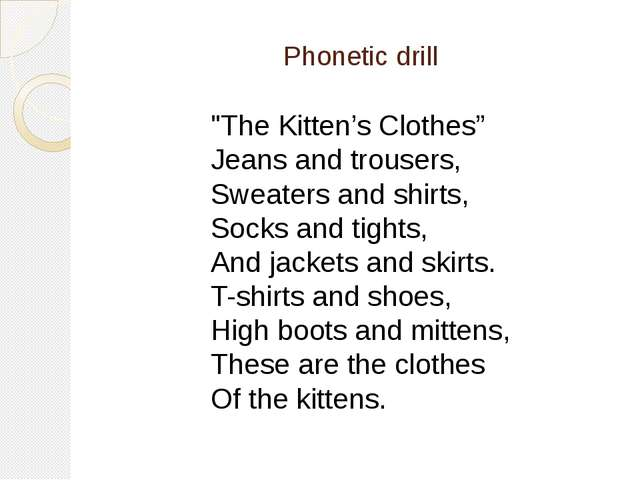 """Phonetic drill """"The Kitten's Clothes"""" Jeans and trousers, Sweaters and shirt..."""