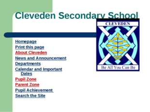Cleveden Secondary School Homepage Print this page About Cleveden News and An