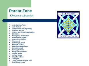 Parent Zone Choose a subsection Anti-Bullying Policy Anti-Racism Assessment a