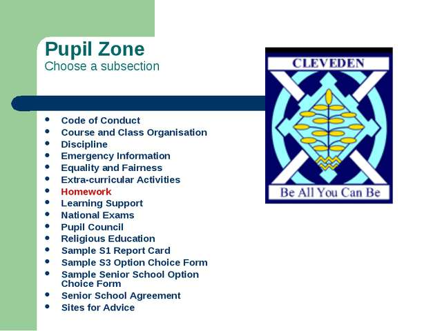 Pupil Zone Choose a subsection Code of Conduct Course and Class Organisation...