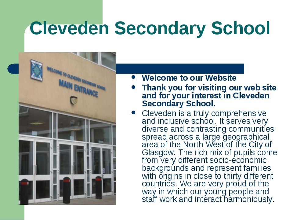 Cleveden Secondary School Welcome to our Website Thank you for visiting our w...