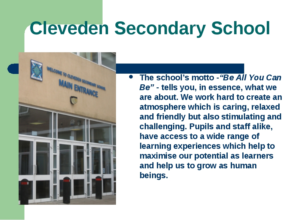 """Cleveden Secondary School The school's motto -""""Be All You Can Be"""" - tells you..."""