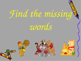 Find the missing words