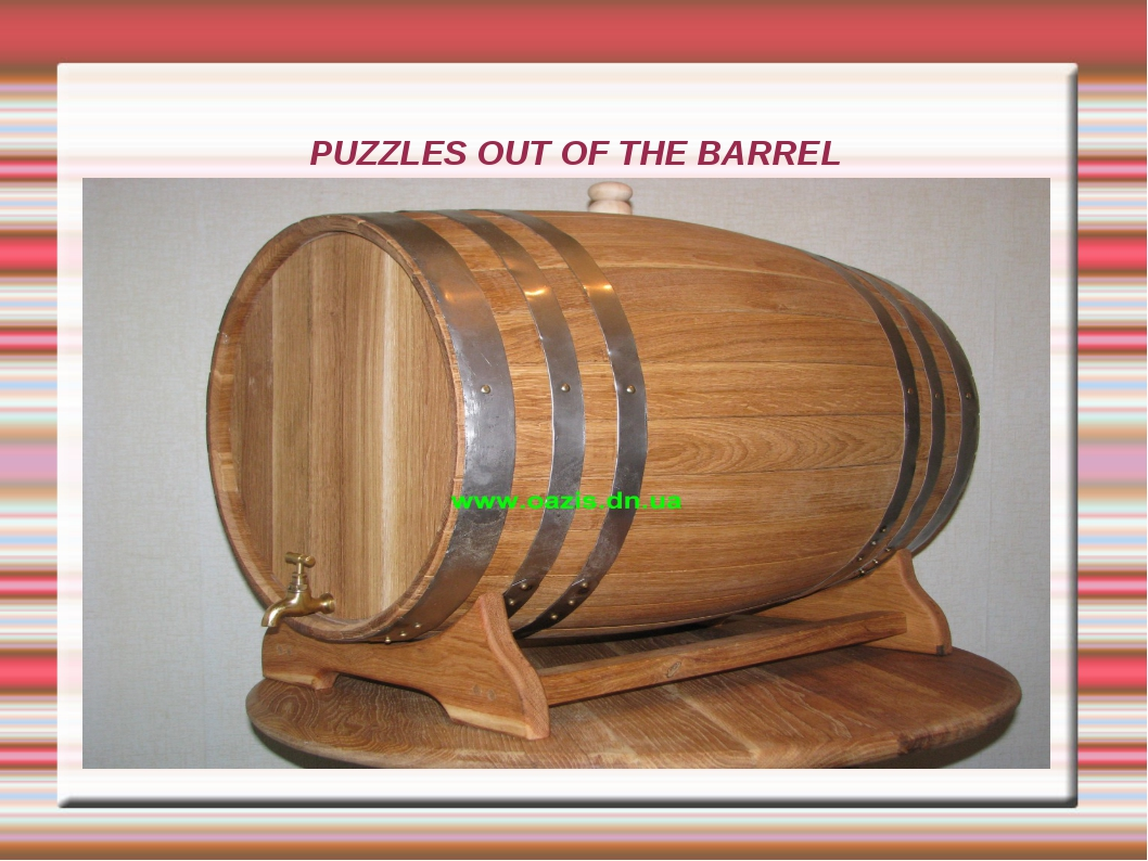 PUZZLES OUT OF THE BARREL