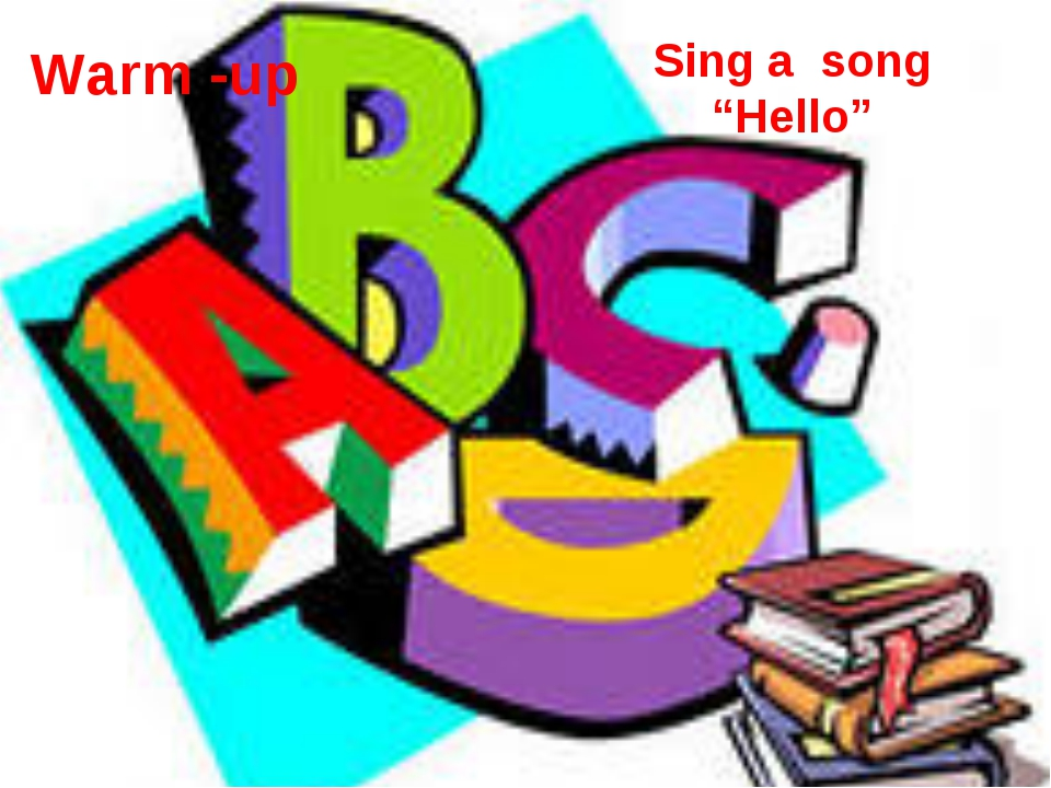 """Sing a song """"Hello"""" Warm -up"""