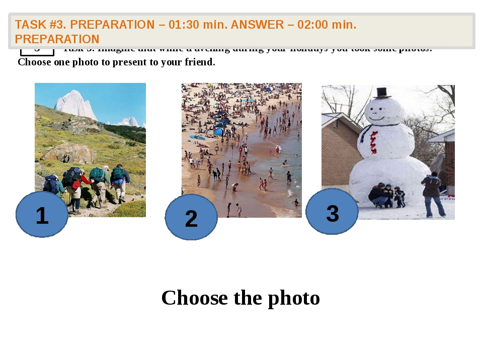 Task 4. Compare and contrast the photographs: give a brief description of th...
