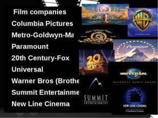 Film companies Columbia Pictures Metro-Goldwyn-Mayer Paramount 20th Century-