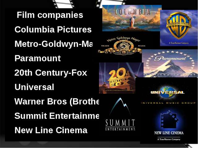 Film companies Columbia Pictures Metro-Goldwyn-Mayer Paramount 20th Century-...