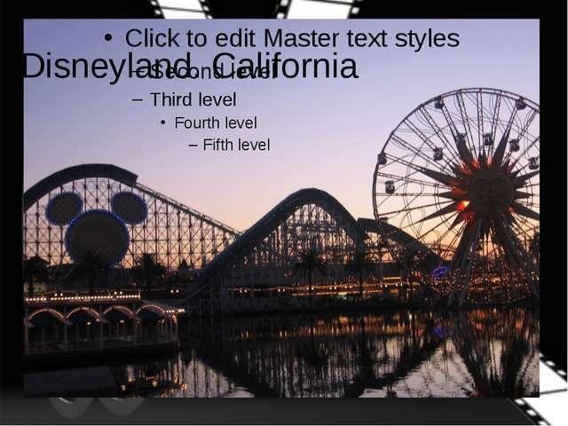 Disneyland. California