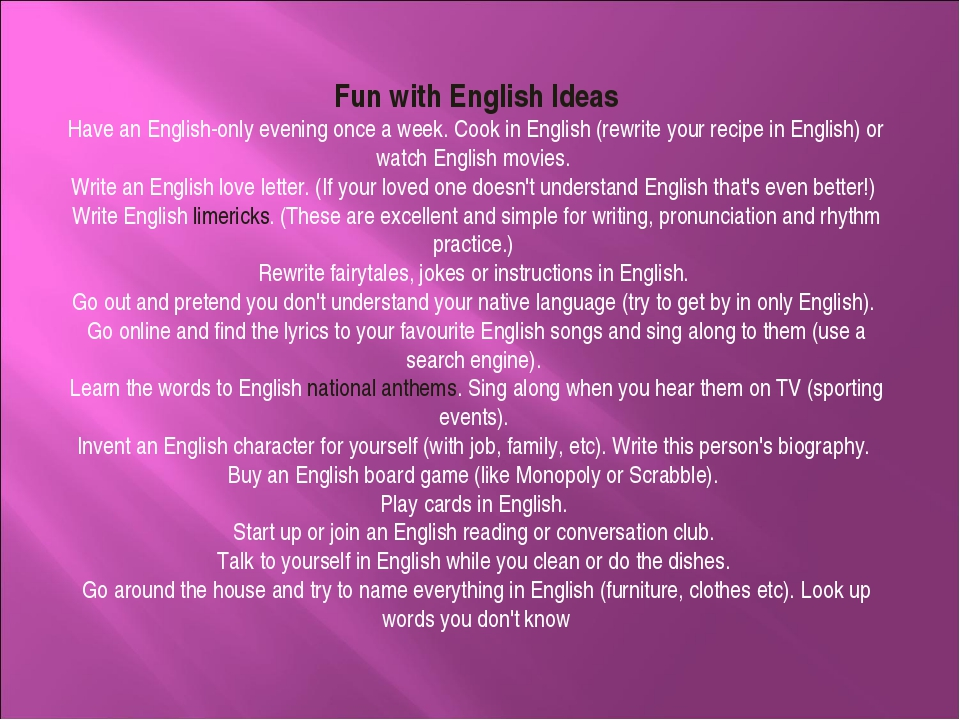 Fun with English Ideas Have an English-only evening once a week. Cook in Engl...