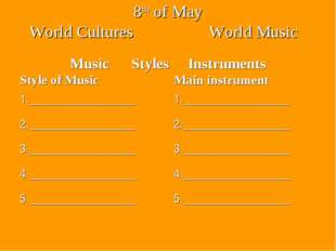 8th of May World Cultures World Music Music Styles Instruments Style of Music