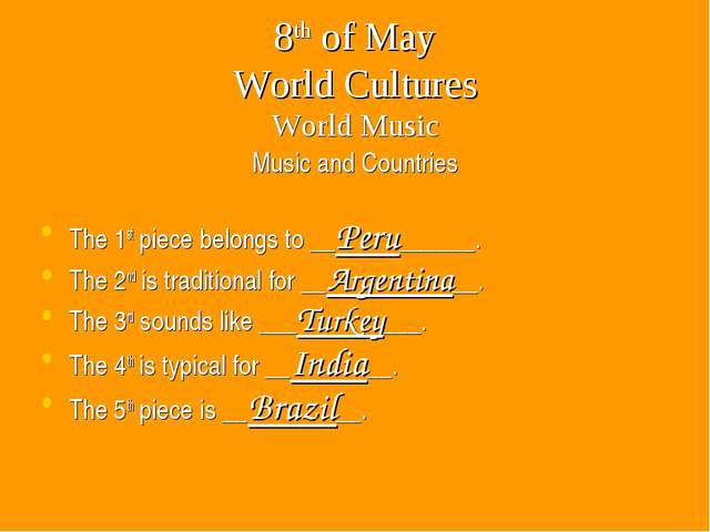 8th of May World Cultures World Music Music and Countries The 1st piece belon...