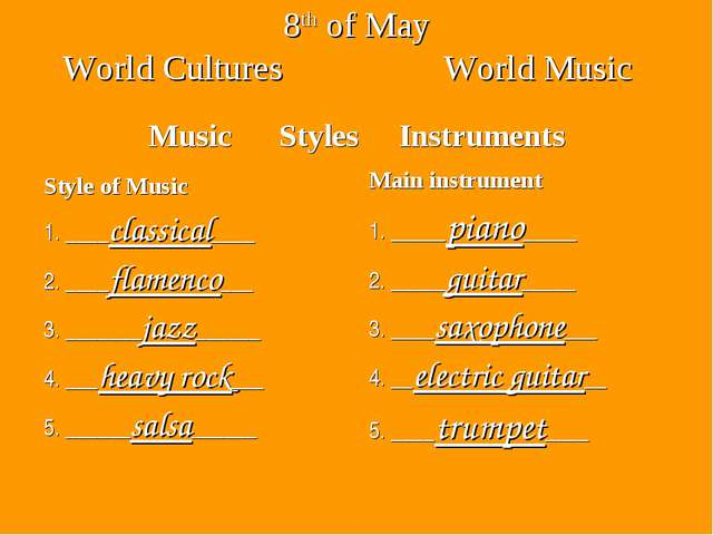 8th of May World Cultures World Music Music Styles Instruments Style of Music...