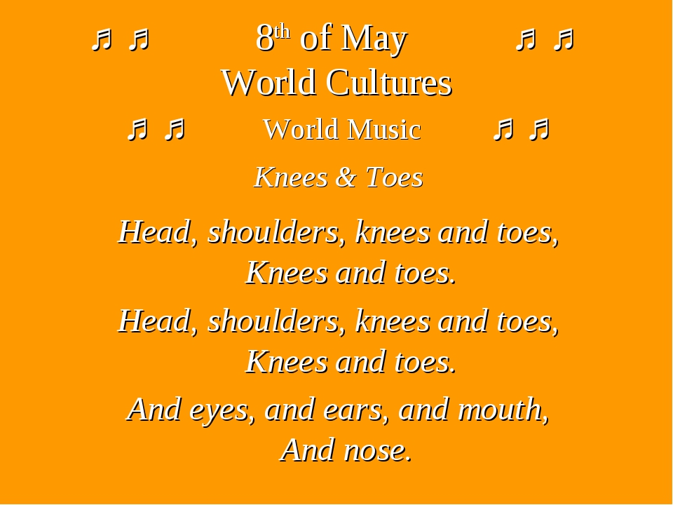 ♫ ♫ 8th of May ♫ ♫ World Cultures ♫ ♫ World Music ♫ ♫ Knees & Toes Head, shou...