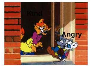 Kind Angry