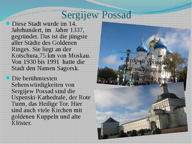 Sergijew Possad Diese Stadt wurde im 14. Jahrhundert, im Jahre 1337, gegründe...