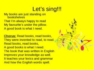 Let's sing!!! My books are just standing on bookshelves That I'm always happy
