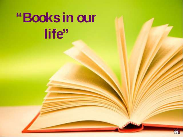 """Books in our life"""